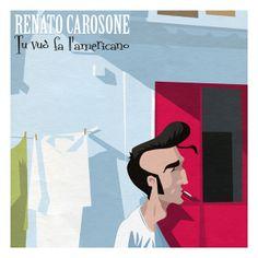 Tu vuò fa l'americano - Renato Carosone single cover by Sr. Cobo , via Behance Renoir, Musical, Illustration, Polaroid Film, Behance, Cover, Cards, Movie Posters, Cover Design