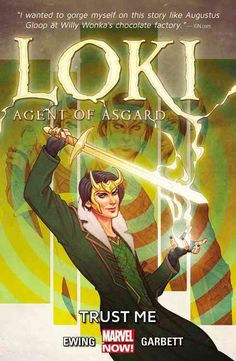Marvel Loki: Agent of Asgard 1: Trust Me. Fun play on the fast-talking, quick-thinking character as newly-youthful trickster Loki, trying to reform himself as more 'mischief' than 'evil', carries out missions for the All-Mother, hoping to wipe his record clean. Good art, irreverent humor, a mostly lighthearted-caper feel rounded out with some decent feels.