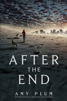 "After the End by Amy Plum Release Date: May 6th, 2014 Genres: Dystopia, Post-Apocalypse, Romance, Paranormal Age Group: Young Adult ""..."