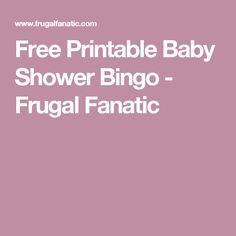 Free Printable Baby Shower Bingo - Frugal Fanatic