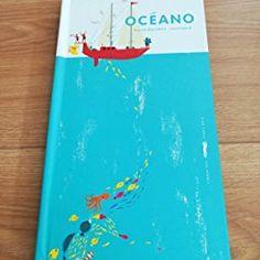 Océano: Amazon.es: Anouck Boisrobert, Louis Rigaud: Libros