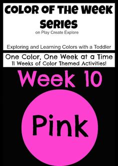 Color of the Week: Pink. Fun ideas and activities for focusing on the color PINK!