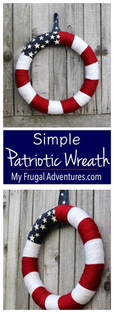 Super simple patriotic wreath. Perfect craft for 4th of July or I love American Flag decor year round.