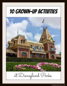 10 Grown-Up Activities At Disneyland Parks! #TomorrowlandEvent
