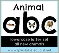 Animal ABC ~ Lowercase Letters - 1+1+1=1