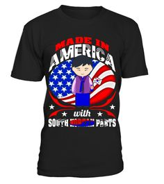 # Made In America South Korean Parts Country Tshirt .  TIP: If you buy 2 or more (hint: make a gift for someone or team up) you'll save quite a lot on shipping.Click Here For More Design:Country Pride Shirts | Country Story Begin ShirtGuaranteed safe and secure checkout via:Tshirt, Proud, Pride, People, Patriot, Parts, Nation, Mens, Made, Love, In, Heart, Grunge, Girls, Gift, Funny, Freedom, Country, Community, Cambodian, Beats, Area, Anthem, America, 2017, USA, French, Germany, Australia…