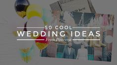 Straight from Pinterest, obviously. Read more: 50 Wedding Ideas from Pinterest | StyleCaster