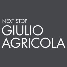 Next Stop Giulio Agricola White Text