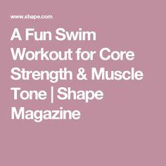 A Fun Swim Workout for Core Strength & Muscle Tone | Shape Magazine