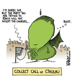 Lions and Men: Fun with Cthulhu (the many humourous things people ...