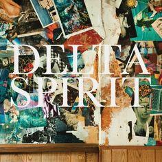 Delta Spirit - Delta Spirit, favorite album of 2012
