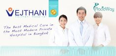 Organ Transplant in Bangkok! Vejthani Hospital is the leading International hospital in Thailand serving both native and foreign patients with optimal care. #organtransplant