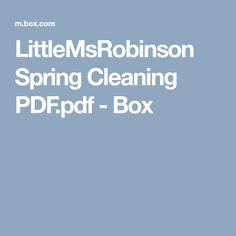 LittleMsRobinson Spring Cleaning PDF.pdf - Box
