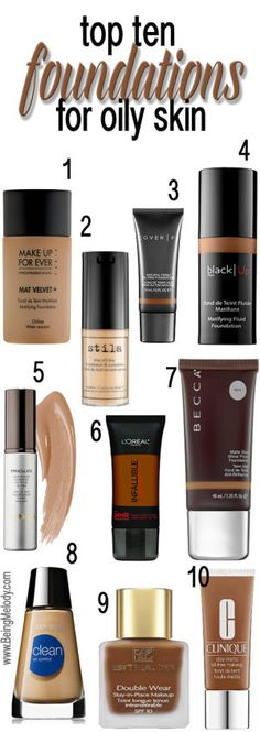 Top Ten Foundations for Oily Skin |www.beingMelody.com| @beingMelody