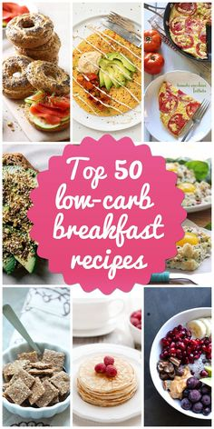 Top 50 Low-Carb Breakfast Recipes to Start Your Day from Low Carb Blab. (Thanks for including my recipe!)