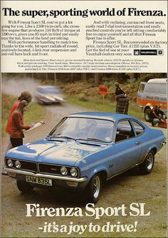 1973 magazine advertisement for the Vauxhall Firenza. Okay, so it may have had a 2300cc engine, but this was at the time of the fuel crisis, and the car was an ugly duckling based upon the HC Viva