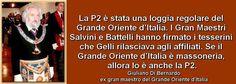 Giuliano Di Bernardo sulla loggia segreta P2 |——> Giuliano Di Bernardo, ex gran maestro del Grande Oriente d'Italia, in una intervista alla domanda: «Cosa rappresentava la P2: masson…