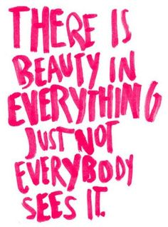 Good morning! Sharing beautiful quote. Got to agree with this. #QOTD #beauty