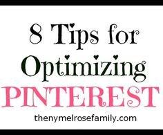 Marketing / 8 tips for optimizing Pinterest