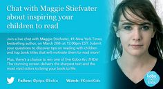 Kobo Twitter Party! Inspiring Your Children to Read with Maggie Stiefvater #KoboKids - PTPA Maggie Stiefvater, March 20th, 1 News, Book Title, Bestselling Author, Giveaways, Your Child, Rsvp, Parties