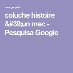 coluche histoire 'un mec - Pesquisa Google