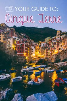 Find out the best places to eat, stay, take photos and swim in the beautiful Cinque Terre!