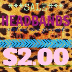 ***SALE*** 4/3 - 4/5 All HEADBANDS...$2.00 Lots to choose from! https://www.facebook.com/BowHeadBoutique