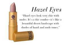 The Best Lipstick Shades for Every Eye Color / hazel eyes.  Lipstick Queen Saint Sheer / pale nude