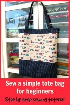 Simple tote bag.  Free pattern and step by step tutorial.  It's sturdy, easy to sew, and looks great with those fabric accents.  Great sewing pattern for beginners.