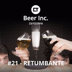 CT Beer Inc. #21 - 23/12/2016 - RETUMBANTE (Tretas e trutas mil - Retrospectiva 2016 parte 2) by Canaltech