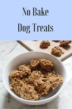 Dog Training Chewing No Bake Dog Treats Made With Peanut Butter and Oats.Dog Training Chewing No Bake Dog Treats Made With Peanut Butter and Oats Homade Dog Treats, No Bake Dog Treats, Soft Dog Treats, Homemade Dog Food, Healthy Dog Treats, Doggie Treats, Homemade Peanut Butter Dog Treats Recipe, Dog Cake Recipes, Easy Dog Treat Recipes