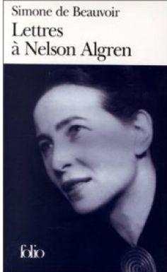 Simone de Beauvoir : Lettres à Nelson Algren