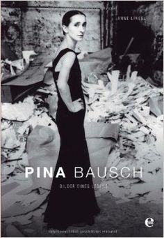 Buy Pina Bausch: Bilder eines Lebens by Anne Linsel and Read this Book on Kobo's Free Apps. Discover Kobo's Vast Collection of Ebooks and Audiobooks Today - Over 4 Million Titles! Pina Bausch, Contemporary Dance, Modern Dance, Burlesque, Newton Photo, Dance Dreams, Belly Dancing Classes, Star Photography, Creative Photography