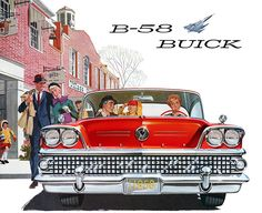 Vintage Cars Buick, 1958 - In one of the previous posts we've already told you about Coca-Cola advertisment. Today we represent you another retro collection - old car ads. We are pleased to bring to your attention car legends from Illustrations Poster, Car Illustration, Buick Cars, Buick Gmc, Vintage Advertisements, Vintage Ads, Carros Retro, Chevy, Motos Vintage