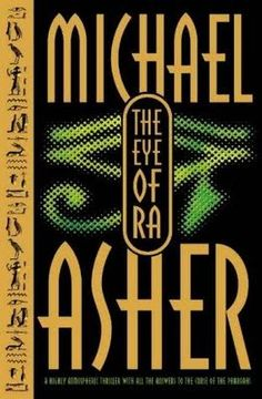 the eye of ra   ... and Ends: An Airport Novel Takes Off: The Eye of Ra by Michael Asher