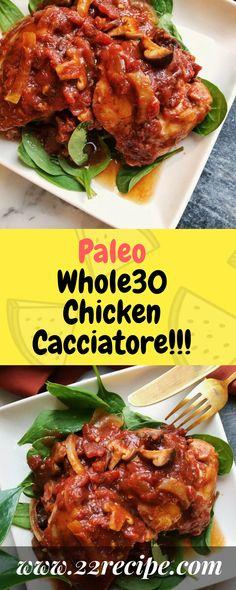 Paleo Whole30 Chicken Cacciatore!!! - 22 Recipe