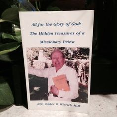 All for the Glory of God: The Hidden Treasures of a Missionary Priest   Used, Rare, Vintage and Out of Print Books - www.ValiumBlueBooks.com #Books