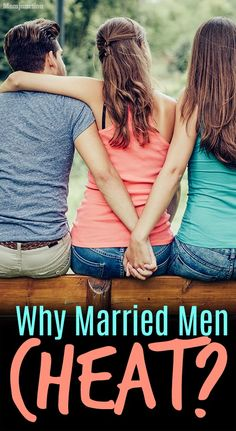 Why Married Men Fall In Love With Other Women