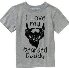 I love my bearded Daddy shirt by MamaBearsCraftHouse on Etsy