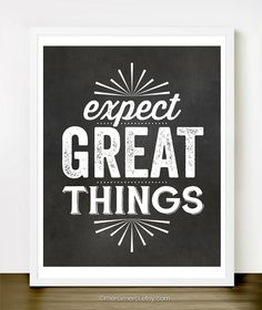 Expect Great Things  8x10 inches on A4. Inspiring by mercimerci