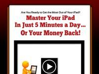 master your ipad in just 5 minutes a day... or your money back.