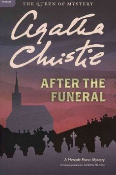 After the Funeral: A Hercule Poirot Mystery by Agatha Christie