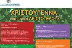 Στο πρόγραμμα των χριστουγεννιάτικων εκδηλώσεων του Δήμου Θεσσαλονίκης  περιλαμβάνονται δράσεις, δημιουργικά εργαστήρια και παραστάσεις για παιδιάαπό το Σάββατο 20 Δεκεμβρίου, οπότε και θα πραγματοποιηθεί η επίσημη εορταστική φωταγώγηση της Πλατείας Αριστοτέλους και η έναρξη του προγράμματος, έως τις 31 Δεκεμβρίου 2014. Thessaloniki, Greece, Periodic Table, Greece Country, Periodic Table Chart, Periotic Table