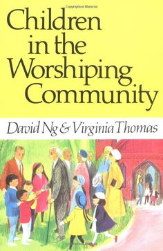 Sadly out of print, but this book (over 30 years old!) still has much to teach us about children as full participants in worship.