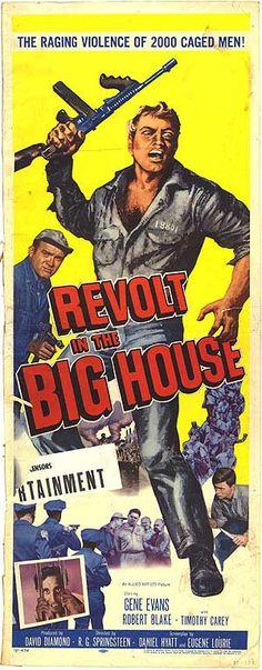 Revolt in the Big House (1958)Stars: Gene Evans, Robert Blake, Timothy Carey, John Qualen, Sam Edwards ~ Director: R.G. Springsteen