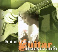 Hòa Tấu Guitar Nhạc Vàng Hay Nhất Chọn Lọc