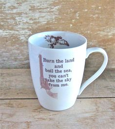 Firefly Serenity Quote Mug, Burn the Land, Boil the Sea, You Can't Take the Sky From Me, Malcom Reynolds, Joss Whedon, SciFi, Ready to Ship
