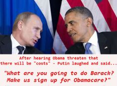 President Vladimir Putin putting obama in his place! GoodLuck President Putin because we all know who the Real JACKASS is dont we!