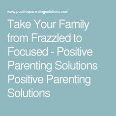parenting positive