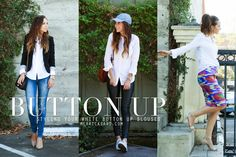 Merrick's Art // Style + Sewing for the Everyday Girl: 6 WAYS TO STYLE A WHITE BUTTON UP (PART 1)